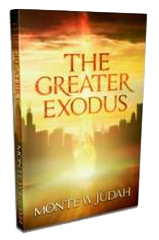 The Greater Exodus by Monte Judah (paperback)